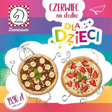 Słodki Dzień Dziecka w Pizza Dominium!
