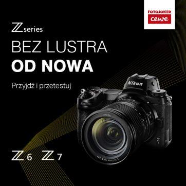NIKON I CEWE FOTOJOKER ZAPRASZA na prezentację nowych produktów serii Z