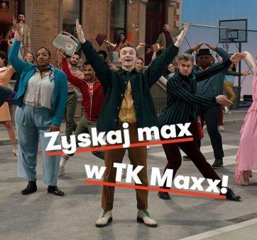 Zyskaj max w TK Maxx!