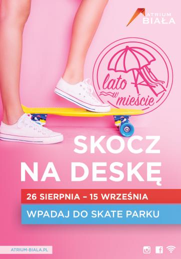 Skate park w Atrium Biała