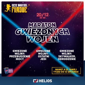 Nocne Maratony Filmowe Helios prezentują, Maraton Gwiezdnych Wojen !!!