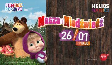 Filmowe Poranki: Masza i Niedźwiedź, cz. 4 w Kinie Helios Atrium Biała