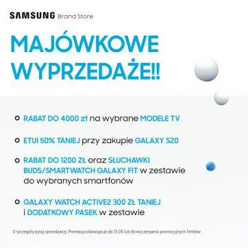 Majowa wyprzedaż w Samsung Brand Store