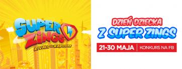 Dzień Dziecka z SuperZings- Konkurs na FB